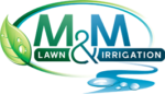 M&M Lawn and Irrigation, LLC